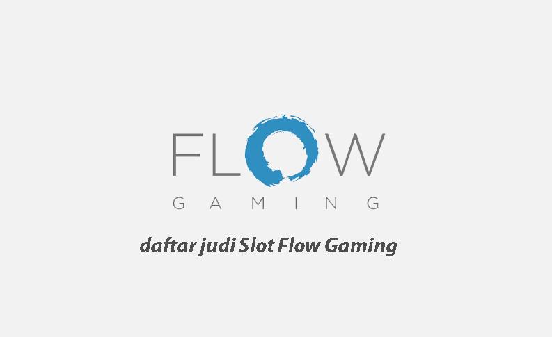 slot online flow gaming